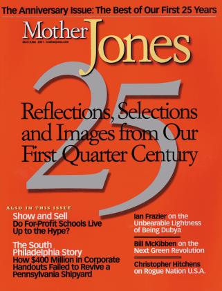 Mother Jones May/June 2001 Issue
