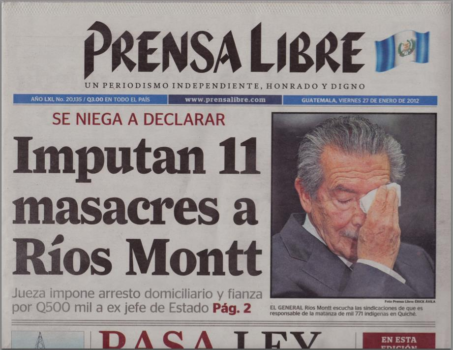 Efrain Rios Montt newspaper trial